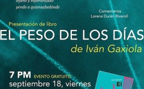 """Invitan a la presentación editorial, """"El peso de los días"""" de Iván Gaxiola."""